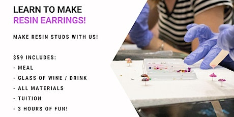 Grab a glass of wine and learn how to make resin earrings! tickets