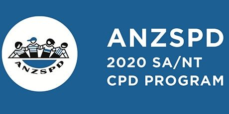ANZSPD SA/NT 2020 Full Day Seminar on Contemporary Paediatric Dentistry tickets