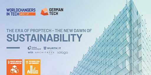 THE ERA OF PROPTECH - THE NEW DAWN OF SUSTAINABILITY