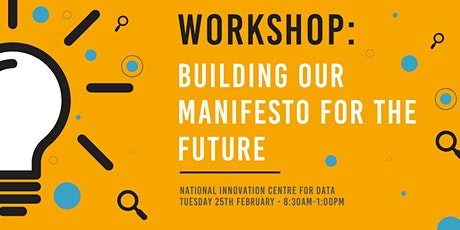 Workshop: Building Our Manifesto For The Future tickets