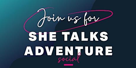She Talks Adventure  tickets