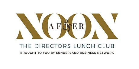 Noon & After : The Directors Lunch Club tickets
