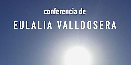 Conferencia con Eulalia Valldosera entradas