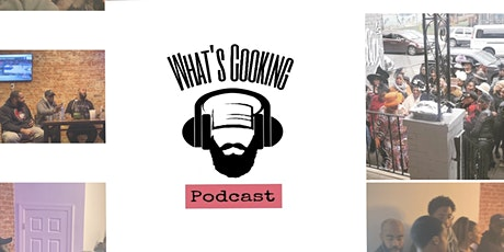 What's Cooking Podcast at Chef Milly's Cafe tickets