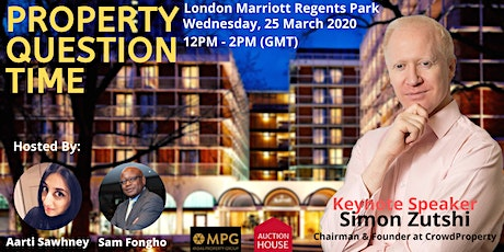 25th March 2020 Property Question Time with Simon Zutshi  tickets