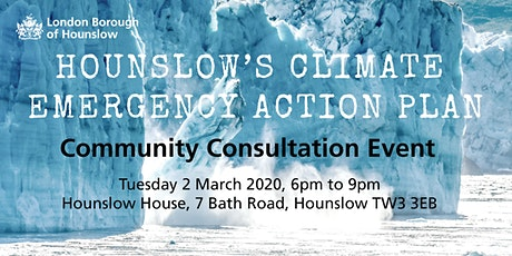 Hounslow's Climate Emergency Action Plan Community Consultation Event tickets