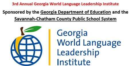 3rd Annual Ga World Language Leadership Institute tickets