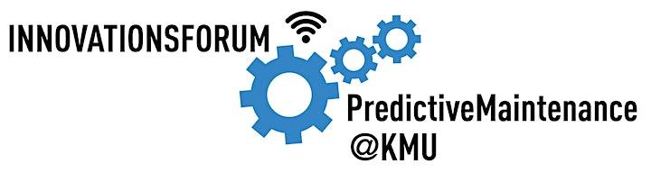 #Chefsache Digitalisierung meets Innovationsforum PredictiveMaintenance@KMU: Bild