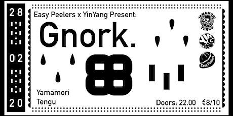Easy Peelers x Yin Yang Pres. Gnork tickets