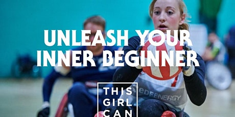 Unleash your inner beginner - ladies and girls wheelchair rugby taster tickets