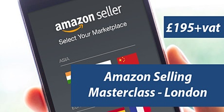 Amazon Training Course London - Amazon Seller Central - FBA tickets
