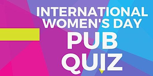 International Women's Day Charity PUB QUIZ!