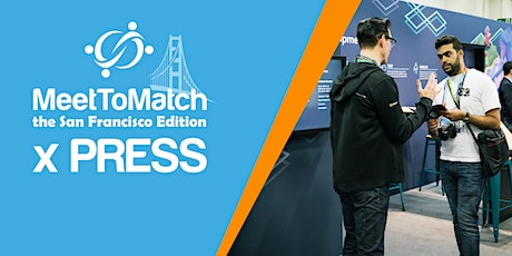 MeetToMatch - The San Francisco Edition 2020 x PRESS tickets