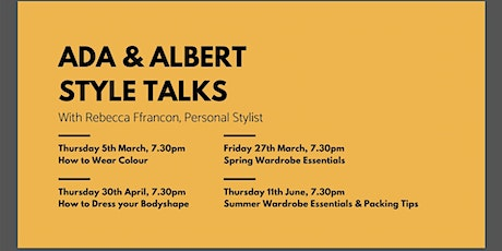 Ada & Albert Style Event - How to dress your body type. tickets