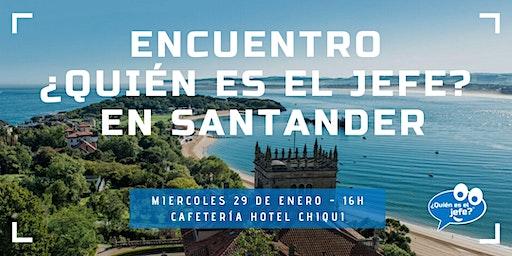 Presentación de la iniciativa ¿Quién es el Jefe? en Santander