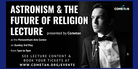 Astronism & The Future of Religion Lecture Event tickets