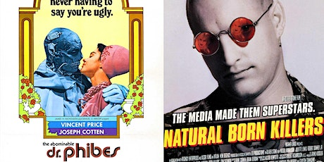 DOUBLE FEATURE: THE ABOMINABLE DR. PHIBES & NATURAL BORN KILLERS tickets