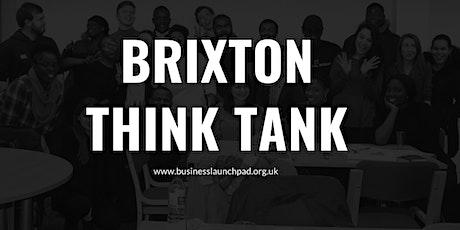 Brixton Think Tank tickets