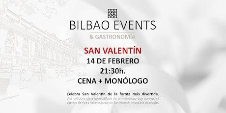 San Valentín: Cena + Monólogo entradas