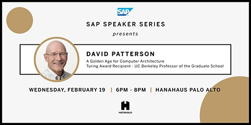 SAP Speaker Series Presents David Patterson (Turing Award Recipient)
