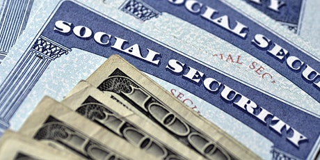SOCIAL SECURITY CLAIMING & TAX STRATEGIES CLASS- Feb. 11th 2020 tickets