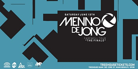 Menno De Jong @ Treehouse Miami tickets