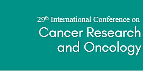 29th International Conference on Cancer Research and Oncology(PGR) tickets