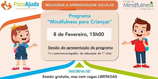 """Sessão de Apresentação """"Programa Mindfulness para Crianças"""""""