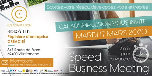 Speed Business Meeting Calad' Impulsion - 17 Mars 2020