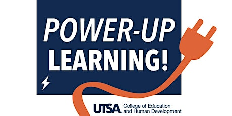 UTSA's COEHD Power-Up Learning! 2020 Conference tickets
