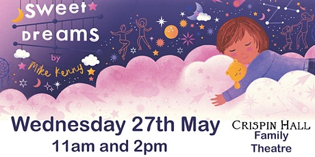 'Sweet Dreams' Childrens Theatre performed by Tutti Frutti tickets