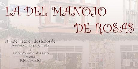 Zarzuela - La del Manojo de Rosas entradas