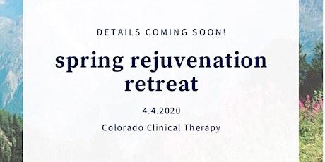 Spring Rejuvenation Retreat tickets