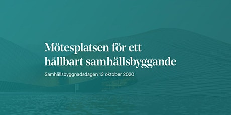 Samhällsbyggnadsdagen 13 oktober 2020 biljetter