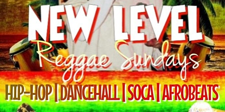 New Level Reggae Sunday's tickets