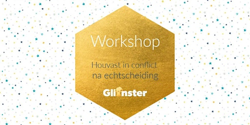 Workshop 29/03/2020 - Houvast in conflict na echtscheiding