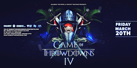 Game of Throwdowns IV tickets