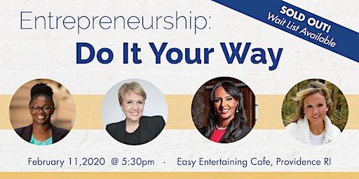 Entrepreneurship: Do It Your Way!