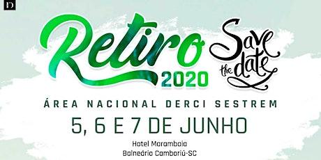 RETIRO 2020 - Área Nacional Derci Sestrem ingressos