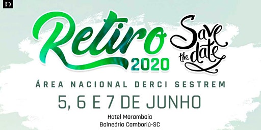 RETIRO 2020 - Área Nacional Derci Sestrem