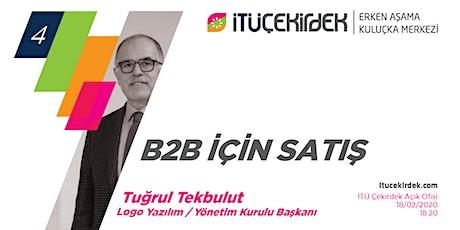#4 B2B için Satış- Tuğrul Tekbulut tickets