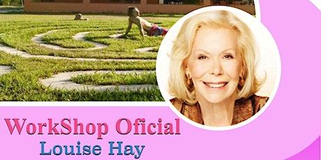 Ame-se e Cure sua vida, método oficial Louise Hay ingressos