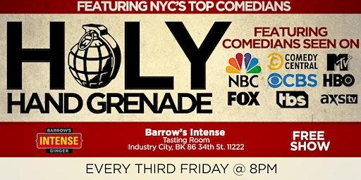 Holy Hand Grenade Free Comedy Show