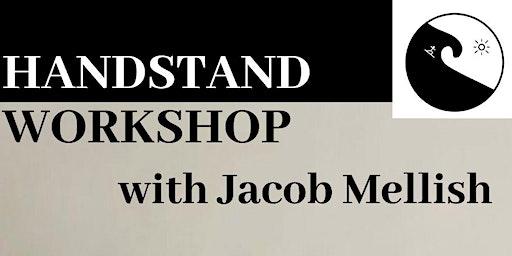 Handstand Workshop with Jacob Mellish