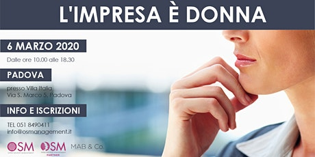 L'IMPRESA E' DONNA - Padova tickets