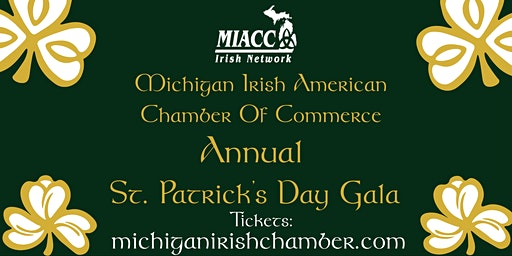 Detroit St. Patrick's Day Gala hosted by MIACC