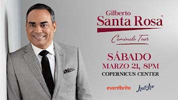 Gilberto Santa Rosa - Caminalo Tour