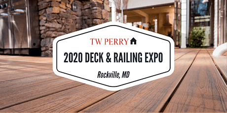 TW Perry 2020 Deck & Railing Expo  |  Rockville tickets