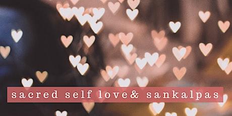 Sacred Self-Love and Sankalpas tickets