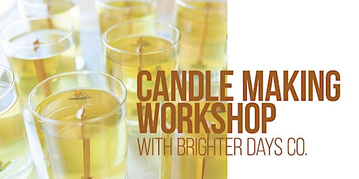 Brighter Days Co Candle Making Workshop